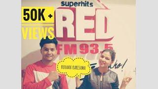 LIVE interview RED FM 93.5 || RUHAAN BHARDWAJ || KARISHMA SHAH || RJ Kaavya || Pahadi folk music