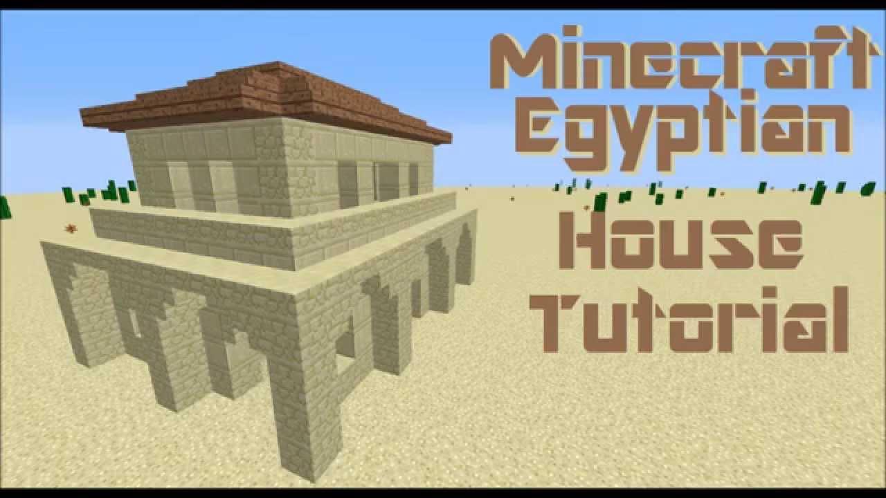 Minecraft Tutorial Egyptian House