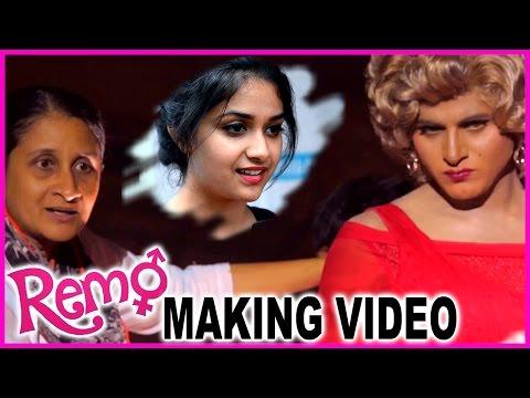 Remo Movie Making Video | Sivakarthikeyan...