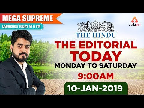 10TH January 2019 The Editorial Today | The Hindu | Editorial Discussion