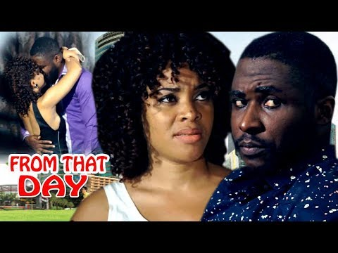 From That Day - 2017 Latest Nigerian Nollywood Movie