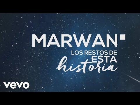 Marwan - Los Restos de Esta Historia (Lyric Video)