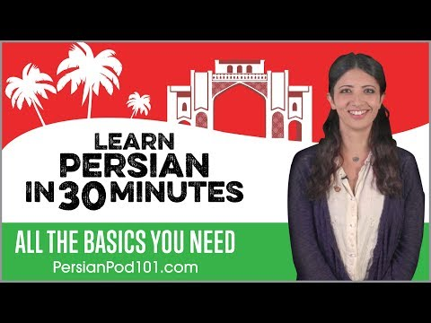 Learn Persian in 30 Minutes - ALL the Basics You Need