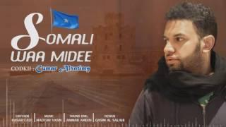 Somali Waa Midee   -  Omar Alhatimy
