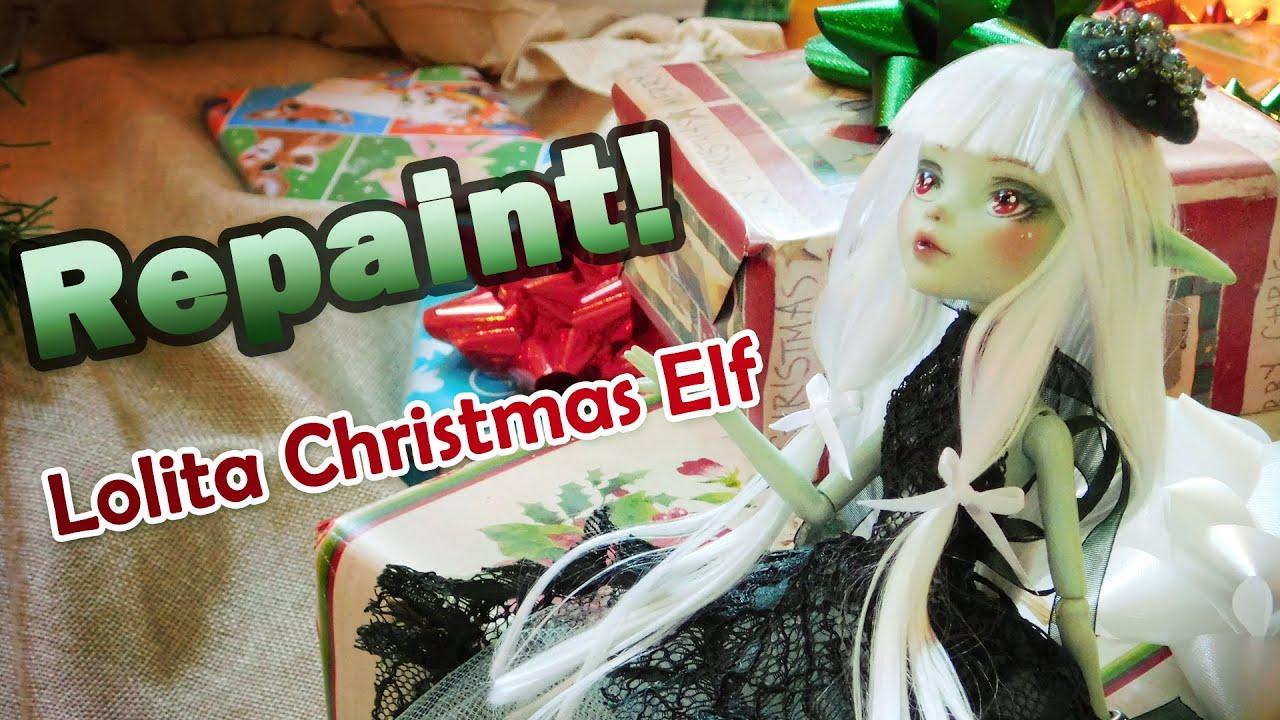 Doll repaint no l the christmas lolita elf monster high doll custom youtube - Monster high noel ...