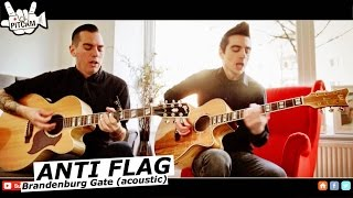 ANTI FLAG - Brandenburg Gate (acoustic) | www.pitcam.tv