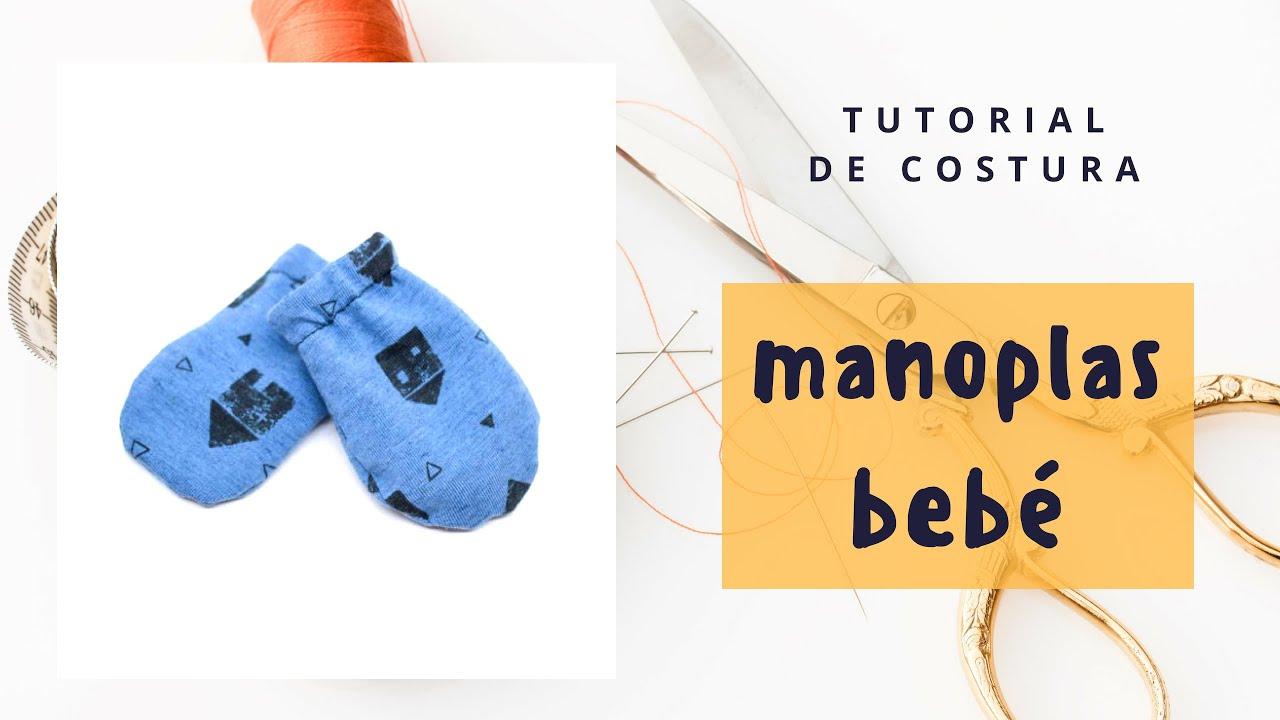 Tutorial #73: Cómo coser unas manoplas para bebé. - YouTube