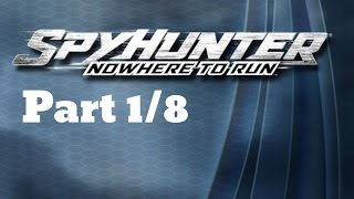 SpyHunter Nowhere to Run-Full Play Through-Part 1/8
