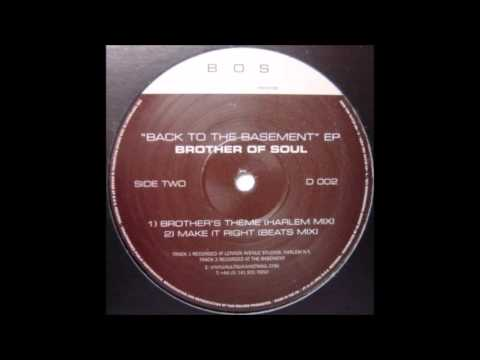 Brother of Soul - Brother's Theme (Harlem Mix) (2001)