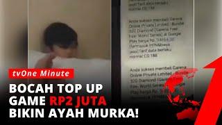 Download Bocah Top Up Voucher Game Sampai Rp2 Juta! Berujung Kena Amukan sang Ayah   tvOne Minute