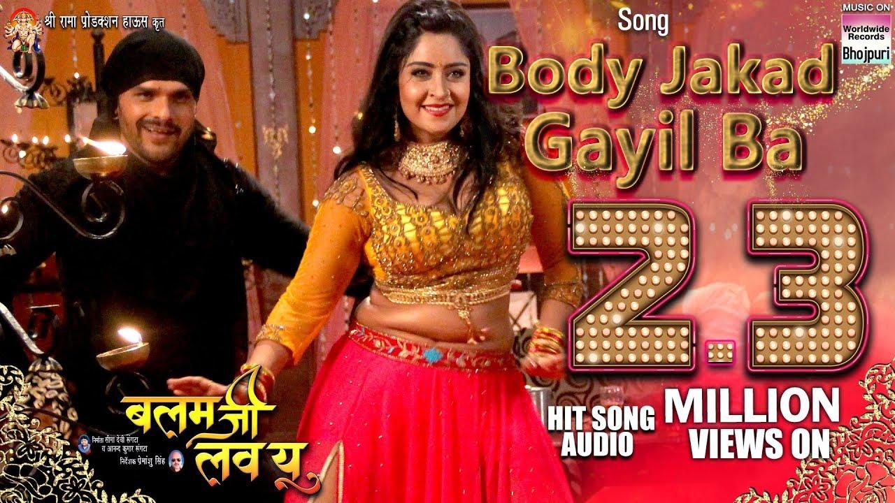 Download Body Jakad Gayil Ba | Khesari Lal Yadav,Shubhi Sharma,Priyanka Singh | BALAM JI LOVE YOU | SONG 2018