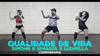 Baixar Qualidade De Vida - Simone & Simaria, Ludmilla - (Coreografia) Cia. João Prado