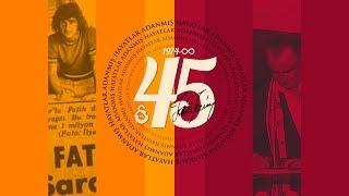 İmparator ile 45. Yıl - Galatasaray