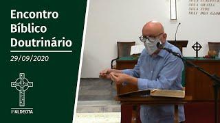 Encontro Bíblico Doutrinário (29/09/2020) - Rev. Edenildo