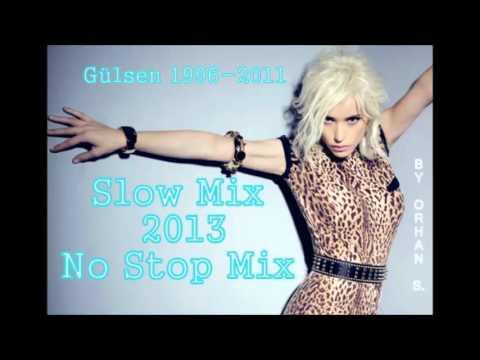 Gülsen 1996-2011 No Stop Mix 2013 By Orhan S.