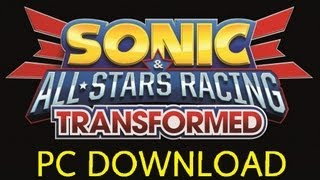 Sonic & SEGA All-Stars Racing Transformed PC Download