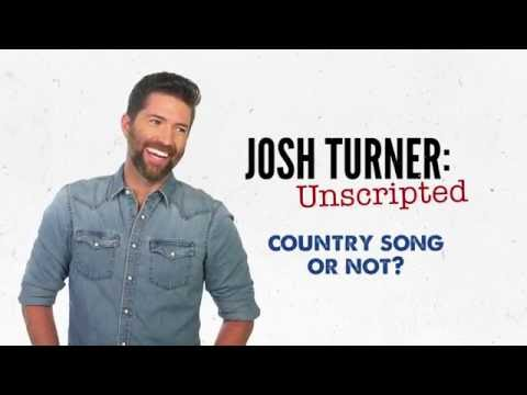 """Josh Turner Unscripted: """"Country Song Or Not"""" (Ep. 3)"""