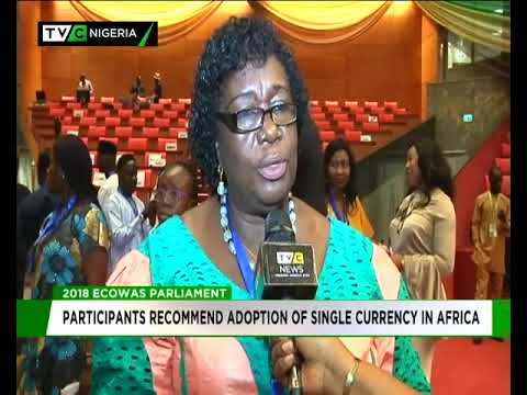 ECOWAS Parliament recommends adoption of single Currency