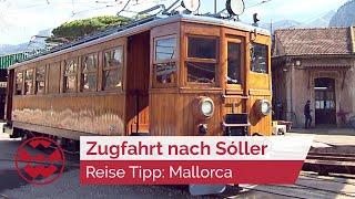 Geheimtipp Mallorca: Zeitreise nach Sóller - Welt der Wunder