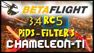 BETAFLIGHT 3.4 RC5 ...WOW!!! | PIDs & FILTERS & PID Tuning for Armattan CHAMELEON-TI