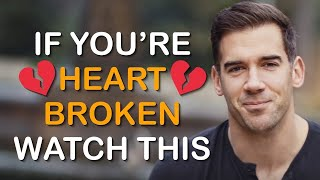 If You're Heart Broken Watch This