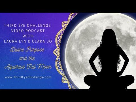 Episode 79 – Divine Purpose and the Aquarius Full Moon