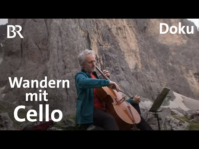 Musiktrekking: Mit dem Cello durch die Pala-Gruppe | Bergauf-Bergab | Doku | BR