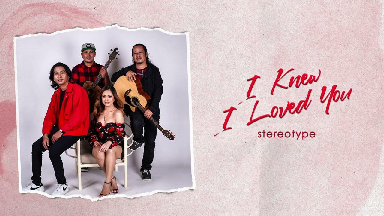 Stereotype - I Knew I Loved You (Lyric Video)