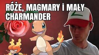 Zagrajmy w Pokemon GO (odc. #9 - RÓŻE, MAGMARY i MAŁY CHARMANDER)