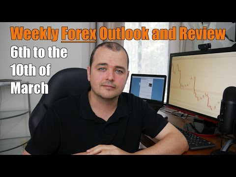 Weekly Forex Review - 6th to the 10th of March