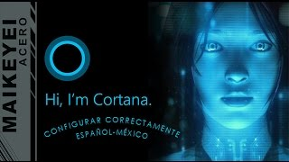 COMO CONFIGURAR  CORTANA EN ESPAÑOL-LATINOAMERICA WINDOWS 10