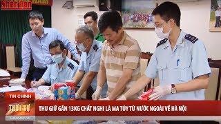 Tin Thời Sự Hôm Nay (6h30 - 21/4/2018): Thu Giữ Gần 13kg Chất Nghi là Ma Tuy Từ Nước Ngoài về Hà Nội