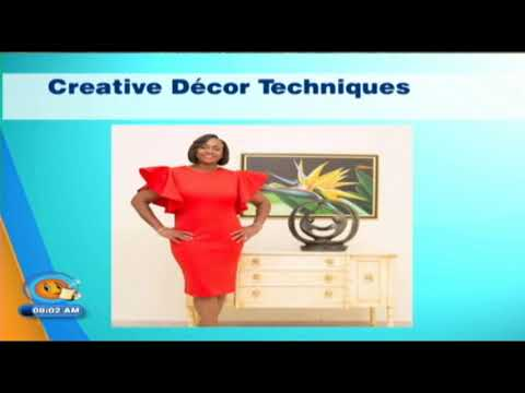 Creative Decor Techniques (Smile Jamaica) November 23 2018