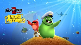 The Angry Birds Movie 2 VR: Under Pressure - Available Now!