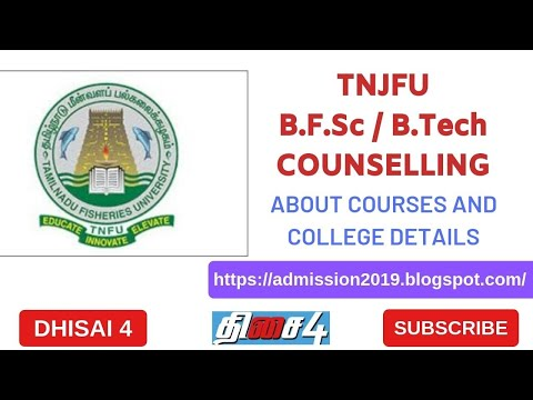 TNJFU 2019 | ABOUT COLLEGES AND COURSES | FEES STRUCTURE | ONLINE APPLICATION | CUTOFF CALCULATION