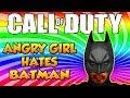 Angry Girl Hates Batman on Call of Duty!