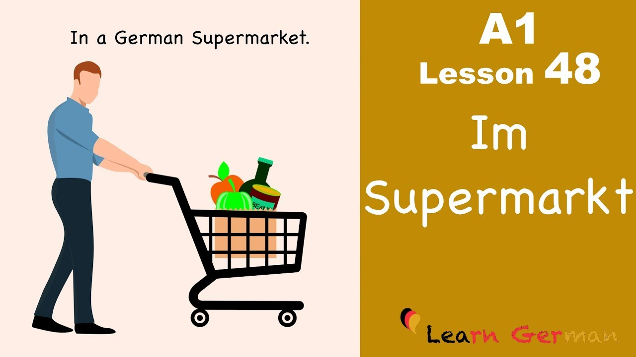 Learn German | Im Supermarkt | In the supermarket | German for beginners | A1 - Lesson 48
