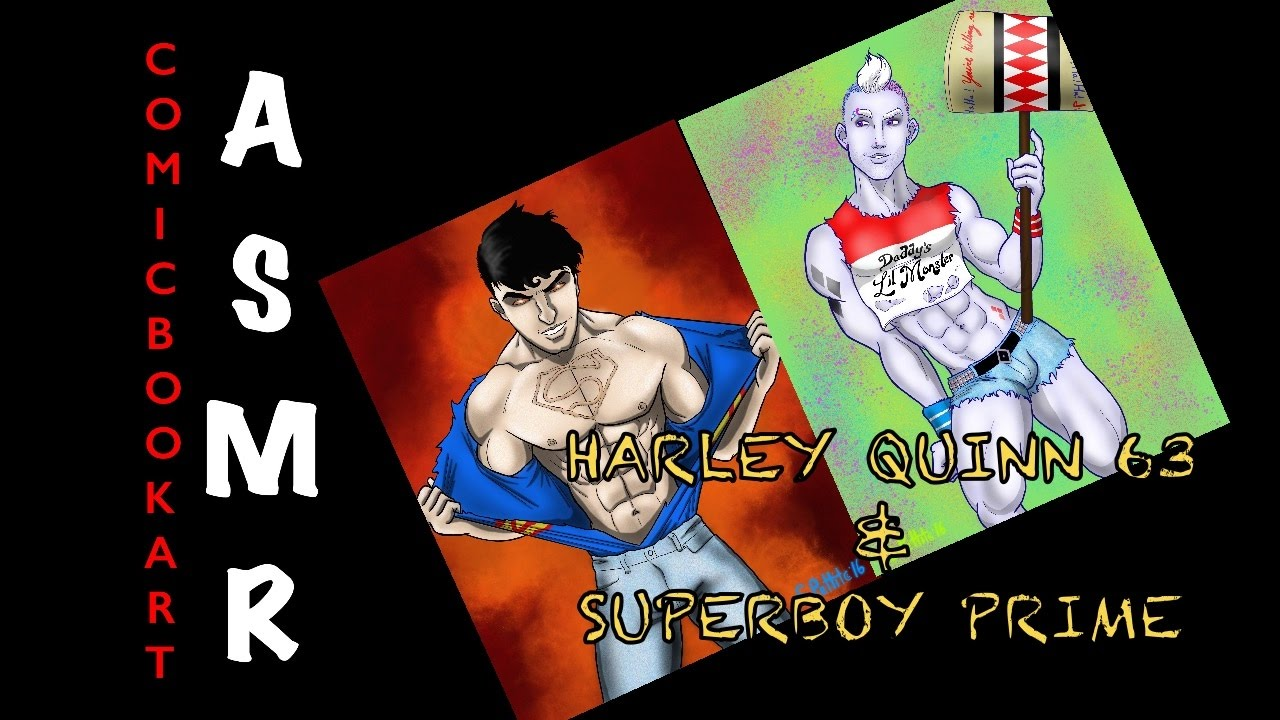 Asmr Drawing Villains Harley Quinn 63 Superboy Prime Whisper Male Voice Rambling How To Youtube
