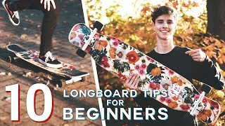10 BEGINNER LONGBOARD TIPS