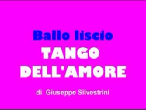 Ballo liscio - TANGO DELL'AMORE  - Giuseppe Silvestrini.