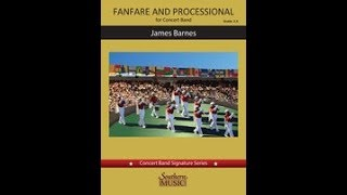 Fanfare and Processional by James Barnes