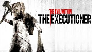 The Evil Within : The Executioner Gameplay [HUN] [Elsőre]