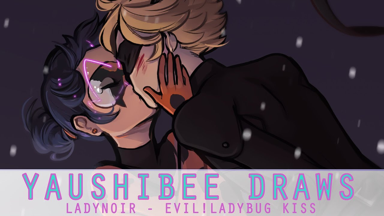 LadyNoir - Evil!Ladybug Kiss [speed paint] - YouTube