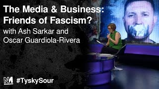 The Media & Big Business: Friends of Fascism?