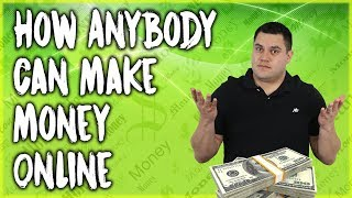 How anybody can make money online - the secret all experts know
