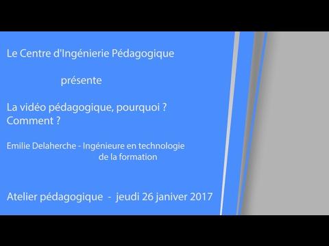 La vidéo pédagogique : Pourquoi ? Comment ?