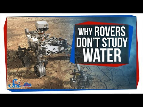 Why Mars Rovers Don't Study Water