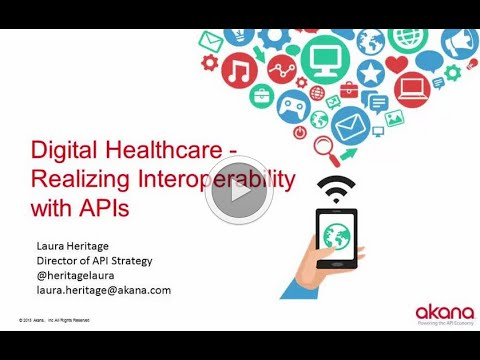Digital Healthcare: Realizing Interoperability with APIs