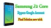 How to Bypass FRP lock Samsung Galaxy J2 Core (SM-J260) without
