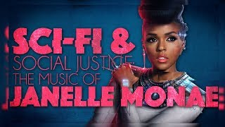 Sci Fi & Social Justice: The Music of Janelle Monae